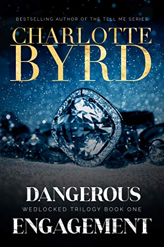 Dangerous Engagement (Wedlocked Trilogy Book 1) (English Edition)