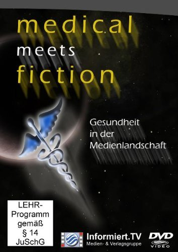medical meet fiction - Gesundheit in der Medienlandschaft
