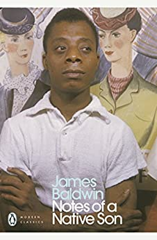 Notes of a Native Son (Penguin Modern Classics) by [James Baldwin]