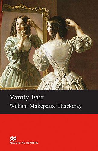 Macmillan Readers Vanity Fair Upper Intermediate Reader (Macmillan Readers S.)