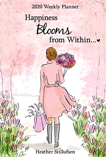 """Blue Mountain Arts 2020 Weekly & Monthly Planner """"Happiness Blooms from Within..."""" 8 x 6 in. Spiral-Bound Date Book by Heather Stillufsen Is Encouragement to Follow Your Bliss for Women"""