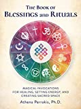 Best Chakra Books - The Book of Blessings and Rituals: Magical Invocations Review