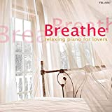 Breathe: Relaxing Jazz Piano for Lovers