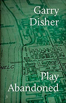 Play Abandoned by [Garry Disher]