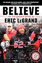 Believe( The Victorious Story of Eric LeGrand)[BELIEVE][Hardcover]