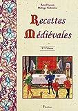 Recettes médiévales : 125 recettes de cuisine du Moyen Âge