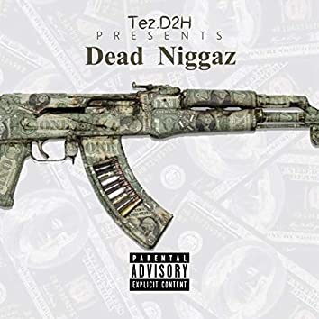 Dead Niggaz