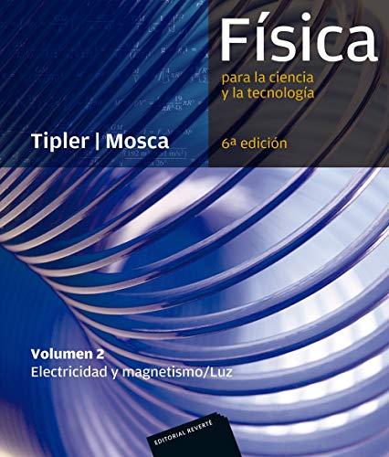 Física para la ciencia y la tecnología, Vol. 2: Electricidad y magnetismo/ Luz, 6ª Edicion
