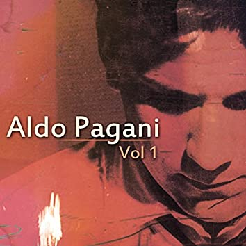 Aldo Pagani, Vol. 1