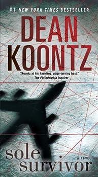 Sole Survivor: A Novel by [Dean Koontz]