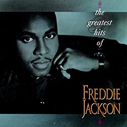 7 You Are My Lady Freddie Jackson Released In 1985 On Album Rock Me Tonight