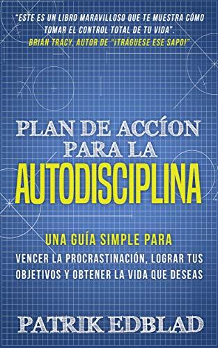Portada del libro Plan de acción para la autodisciplina de Patrik Edblad