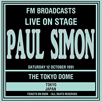 Live On Stage FM Broadcasts - Tokyo Dome, Japan 13th October 1991