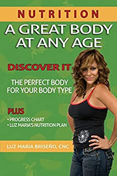 A Great Body At Any Age  Nutrition