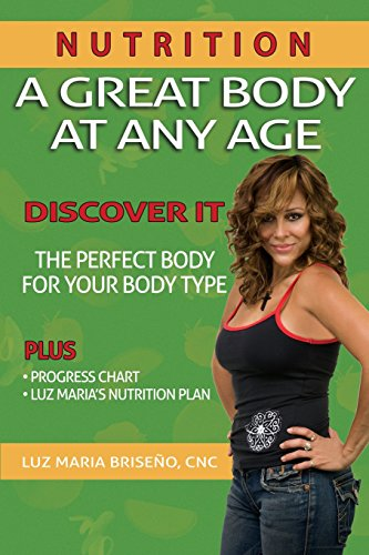 A Great Body At Any Age (Nutrition)