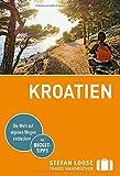 Stefan Loose Reiseführer Kroatien: mit Reiseatlas (Stefan Loose Travel Handbücher)
