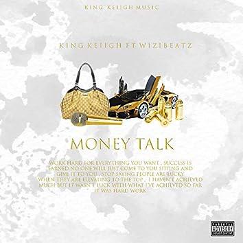 Money Talk (feat. Wizibeatz)
