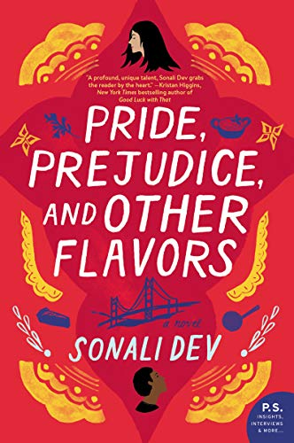 Compare Textbook Prices for Pride, Prejudice, and Other Flavors: A Novel  ISBN 9780062839053 by Dev, Sonali