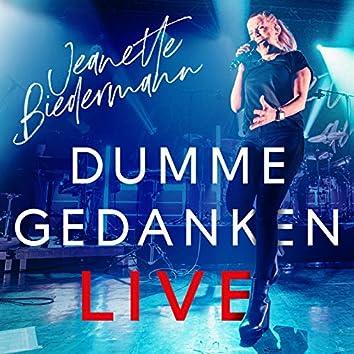Dumme Gedanken (Live 2020)