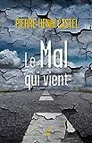 Le mal qui vient (Idées) - Format Kindle - 6,99 €