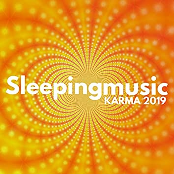 Sleeping Music Karma 2019