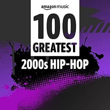 100 Greatest 00s Hip-Hop