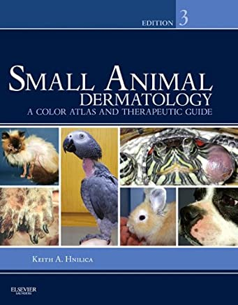 Small Animal Dermatology - E-Book: A Color Atlas and Therapeutic Guide (English Edition)