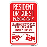 Parking Restriction Sign Resident or Guest Parking Only, Unauthorized Vehicles Towed at Owner Expense with Graphic   12' X 18' Heavy-Gauge Aluminum Rust Proof Parking Sign   Made in The USA