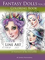 Fantasy Dolls Vol.2 Coloring Book Line Art: 25 Portraits of Big Eye Cuties