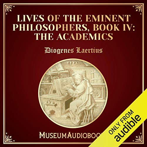 Lives of the Eminent Philosophers, Book IV: The Academics  By  cover art