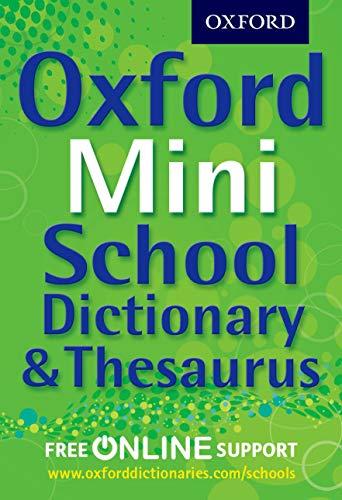 Oxford Mini School Dictionary & Thesaurus
