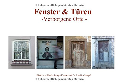 Fenster & Türen -Verborgene Orte -: Katalog zur Ausstellung in der Camera Obscura in Mülheim