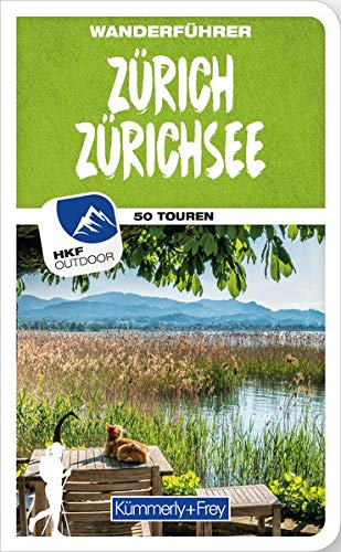 Zürich Zürichsee Wanderführer: Mit 50 Touren und Outdoor App (Kümmerly+Frey Freizeitbücher)