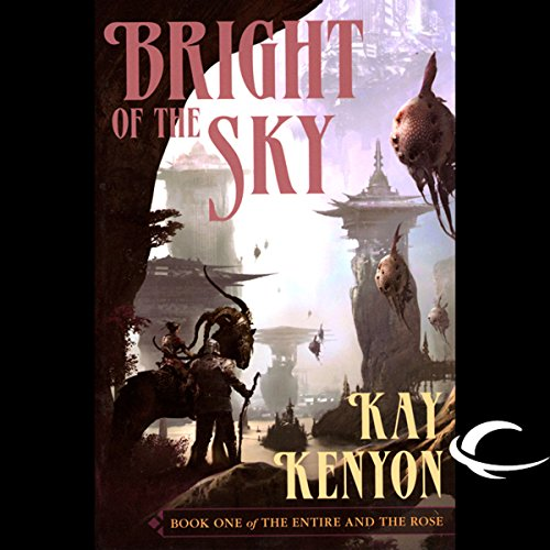 Bright of the Sky audiobook cover art