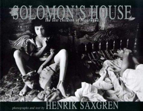 Solomon's House: The Lost Children of Nicaragua