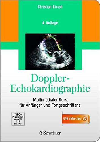 Doppler-Echokardiographie: Multimedialer Kurs für Anfänger und Fortgeschrittene