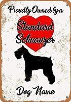 Shimaier 壁の装飾 メタルサイン Custom Dog Name - Standard Schnauzer ウォールアート バー カフェ 縦20×横30cm ヴィンテージ風 メタルプレート ブリキ 看板