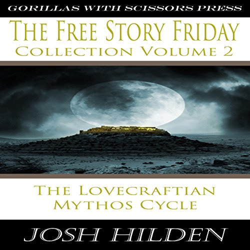 The Free Story Friday Collection Volume 2 audiobook cover art
