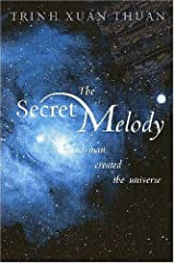 The Secret Melody: And Man Created the Universe Paperback