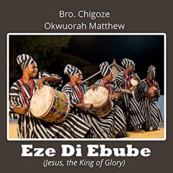 Eze Di Ebube
