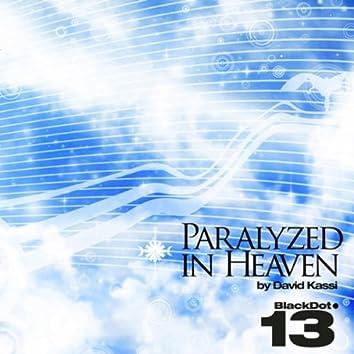 Paralyzed In Heaven