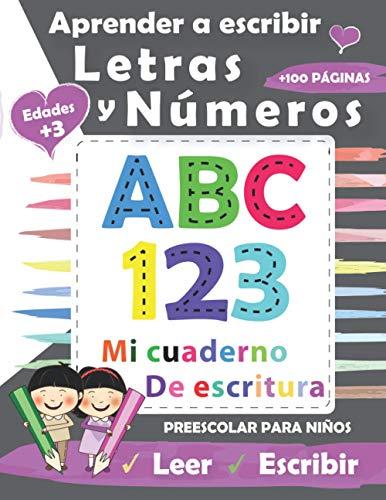 Aprender A Escribir Letras Y Números: Libro de Ejercicios y de actividades para NIÑOS-la escuela preescolar y primaria-escribir letras minusculas mayusculas