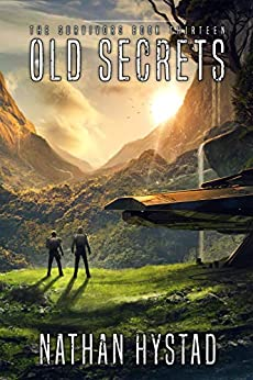 Old Secrets (The Survivors Book Thirteen) by [Nathan Hystad]