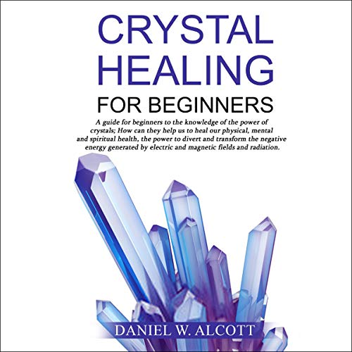 Crystal Healing for Beginners cover art
