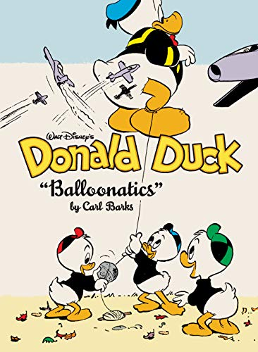 "Walt Disney's Donald Duck ""Balloonatics"" Vol. 25: The Complete Carl Barks Disney Library: The Complete Carl Barks Disney Library Vol. 25 (English Edition)"