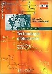 Technologie d'électricité BEP - Livre élève de Michel Uffredi