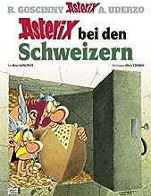 Asterix 16: Asterix bei den Schweizern (German Edition) by Albert Uderzo Ren? Goscinny (2013-03-01)
