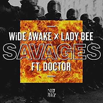 Savages (feat. Doctor)