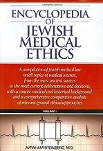 Encyclopedia of Jewish Medical Ethics: A Compilation of Jewish Medical Law on All Topics of Medical Interest