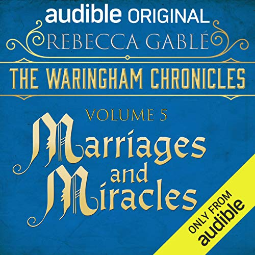 The Waringham Chronicles, Volume 5: Marriages and Miracles Titelbild